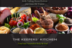 The Keepers' Kitchen: Food that Nourishes Body & Soul